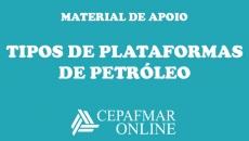 Tipos de Plataformas de Petroleo